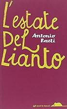 L' estate del lianto by Antonio Faeti