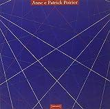 Anne e Patrick Poirier / [coordinamento editoriale, Marcella Manni ; redazione, Enrico Costanza]