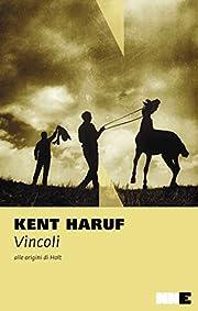 Vincoli: alle origini di Holt de Kent Haruf