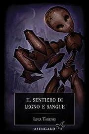 Il sentiero di legno e sangue (Italian…