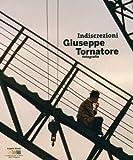 Indiscrezioni : Giuseppe Tornatore, photographer / C.V. Consolo, G. Fiorentino and M. Maffioli