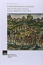 Costantinopoli e il Levante negli atti del…