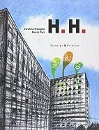 H.H. by Carolina D'Angelo