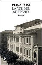 L'arte del silenzio by Elisa Tosi