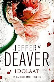 Idolaat av Jeffery Deaver