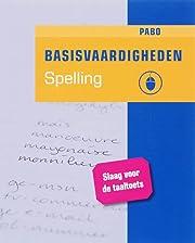 Basisvaardigheden spelling voor de pabo –…