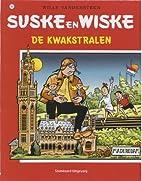 De kwakstralen by Willy Vandersteen