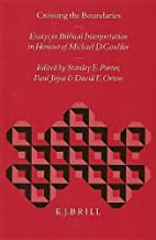 Crossing the boundaries : essays in Biblical…