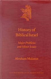 History of Biblical Israel: Major Problems…