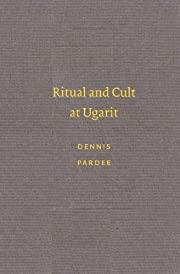 Ritual and Cult at Ugarit (Writings from the…