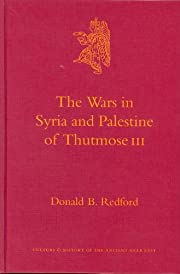 The wars in Syria and Palestine of Thutmose…