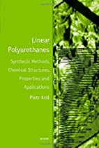 Linear Polyurethanes: Synthesis Methods,…