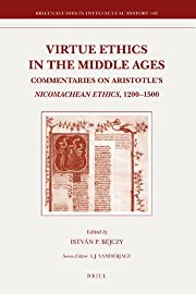Virtue Ethics in the Middle Ages:…