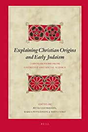 Explaining Christian Origins and Early…