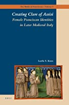 Creating Clare of Assisi : female Franciscan…