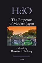 The Emperors of Modern Japan by Ben-Ami…