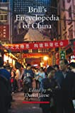Brill's encyclopedia of China / edited by Daniel Leese
