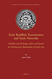 Early Buddhist Transmission and Trade…