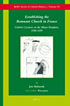 Establishing the remnant church in France :…