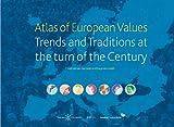Atlas of European values : trends and traditions at the turn of the century / Loek Halman, Inge Sieben and Marga van Zundert