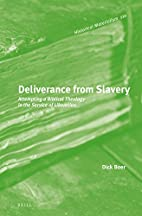 Deliverance from Slavery: Attempting a…