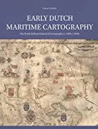 Early Dutch maritime cartography : the North…