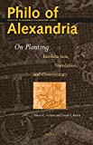Philo of Alexandria, On planting : introduction, translation, and commentary / by David T. Runia, Albert C. Geljon