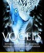 Vogels diversiteit, habitat, biologie,…