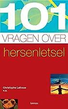 101 vragen over hersenletsel by Lafosse