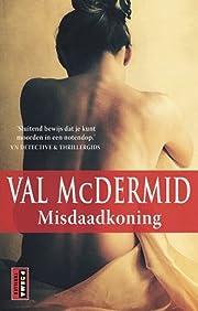 Misdaadkoning – tekijä: Val McDermid