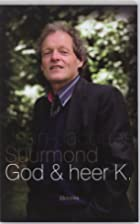 God & heer K. by Jean-Jacques Suurmond
