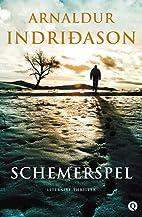 Schemerspel by Arnaldur Indridason