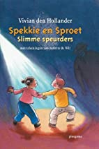 Spekkie en Sproet. Slimme speurders by V.…