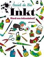 Inkt : word een tekentalent! by Ceciel de…