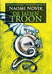 De jaden troon por Naomi Novik
