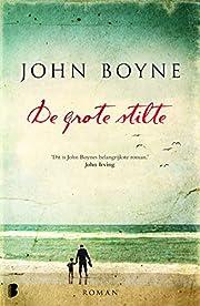 De grote stilte por John Boyne