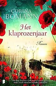 Het klaprozenjaar von Corina Bomann
