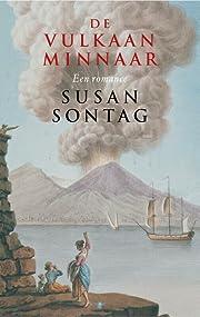 De vulkaanminnaar de Susan Sontag