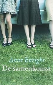 De samenkomst – tekijä: Anne Enright