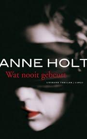 Wat nooit gebeurt por Anne Holt