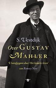 Over Gustav Mahler : essays af Simon…
