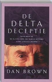 De Delta deceptie – tekijä: Dan Brown