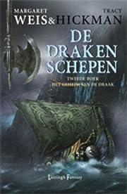 Drakenschepen / 2 Het geheim van de Draak /…