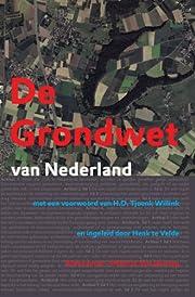 De grondwet van Nederland – tekijä: Henk…
