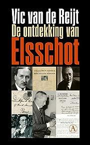 De ontdekking van Elsschot av Vic Van de…