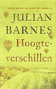 Hoogteverschillen av Julian Barnes