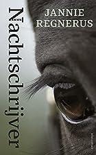 Nachtschrijver by Jannie Regnerus