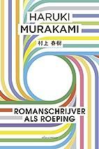 Romanschrijver van beroep by Haruki Murakami