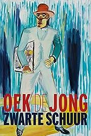 Zwarte schuur: roman (Dutch Edition) por Oek…