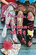 Dreadlocks & Lippenstift by Maren Stoffels